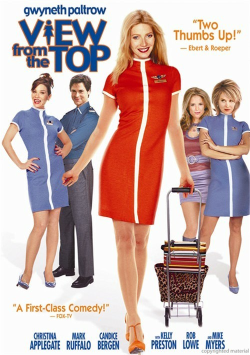 View From The Top, A Movie