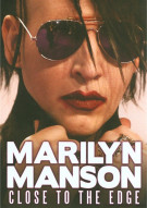 Marilyn Manson: Close To The Edge Movie