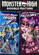 Monster High: Friday Night Frights / Why Do Ghouls Fall In Love? (Double Feature) Movie