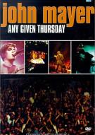 John Mayer: Any Given Thursday Movie