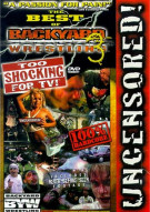 Best Of Backyard Wrestling 3, The: Too Shocking For TV! Movie