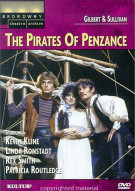 Broadway Theatre Archive: Pirates Of Penzance, The Movie