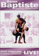 Baron Baptiste Live!: Power Vinyasa Yoga - Unlocking Athletic Power Movie