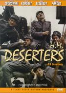 H.M. Deserters Movie