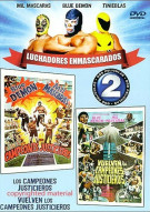 Luchadores Enmascarados: Los Campeones Justicieros Vuelven Los Campeones Justicieros Movie