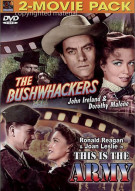 Bushwackers / This Is The Army Movie