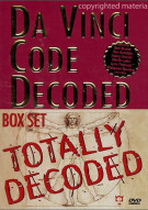 Da Vinci Code Decoded Box Set: Totally Decoded Movie