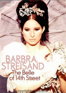 Barbra Streisand: The Belle Of 14th Street Movie