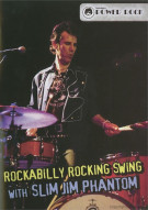 Rockabilly Rocking Swing With Slim Jim Phantom Movie