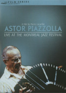 Astor Piazzolla: Live At The Montreal Jazz Festival Movie