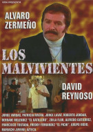 Los Malvivientes Movie
