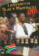 Ladysmith Black Mambazo: Live! Movie