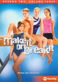 Make It Or Break It: Season Two - Volume 3 Movie