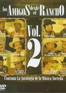Los Amigos Desde El Rancho: Volume 2 Movie