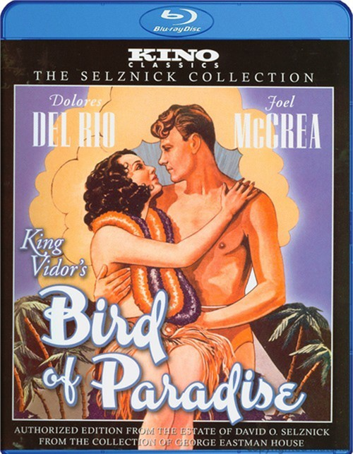 Bird Of Paradise: Kino Classics Edition Blu-ray