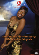 Fantasia Barrino Story, The: Life Is Not A Fairytale Movie