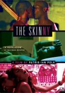 Skinny, The Movie