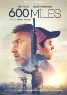 600 Miles (DVD + UltraViolet) Movie