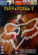 Terrafirma 7: Project MX Movie