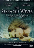Stepford Wives, The: Silver Anniversary Edition Movie