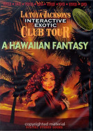La Toya Jacksons Club Tour: A Hawaiian Fantasy Movie