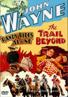 John Wayne: Randy Rides Alone / Trail Beyond, The Movie