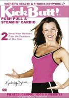 Kickbutt Volume One: Push Pull & Steamin Cardio Movie