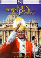 Pope John Paul II: Builder Of Bridges - In Memoriam Movie