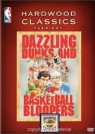 NBA Hardwood Classics: Dazzling Dunks & Basketball Bloopers Movie