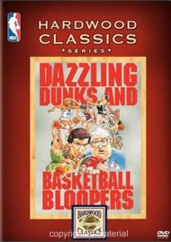 NBA Hardwood Classics: Dazzling Dunks & Basketball Bloopers Movie