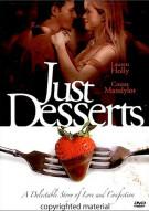 Just Desserts Movie