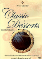 Sweet Addition: Classic Desserts With Pastry Chef Dannielle Myxter Movie
