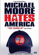 Michael Moore Hates America Movie