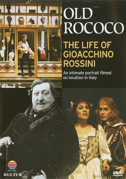 Old Rococo: The Life Of Gioacchino Rossini Movie