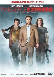Pineapple Express: Unrated Movie