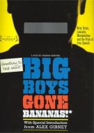 Big Boys Gone Bananas! Movie