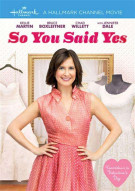 So You Said Yes Movie