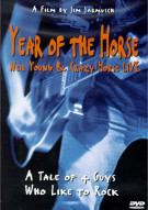 Year Of The Horse: Neil Young & Crazy Horse Live Movie
