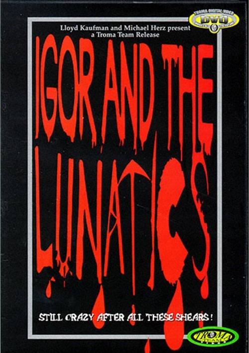 Igor and the Lunatics Movie