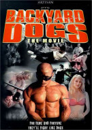 Backyard Dogs Movie