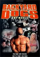 Backyard Dogs Movie