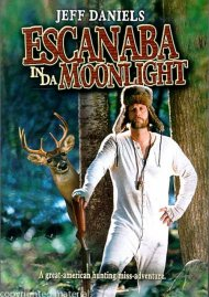 Escanaba In Da Moonlight Movie