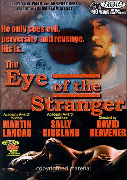 Eye Of The Stranger, The Movie