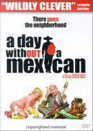 Day Without A Mexican, A Movie