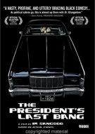 Presidents Last Bang, The Movie