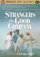 Strangers In Good Company Movie