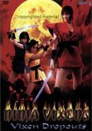 Ninja Vixens: Vixen Dropouts Movie