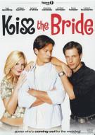 Kiss The Bride Movie