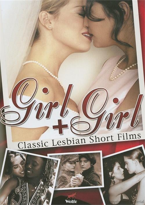 Girl + Girl: Classic Lesbian Short Films Movie