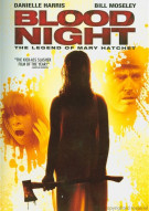 Blood Night: The Legend Of Mary Hatchet Movie